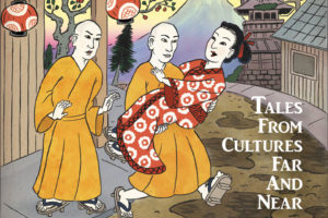Tales From Cultures Far And Near | Well-Trained Mind