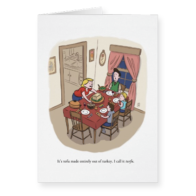 Anti-Tofurky Thanksgiving greeting card by illustrator Scott DuBar